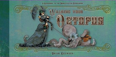 walking your octopus